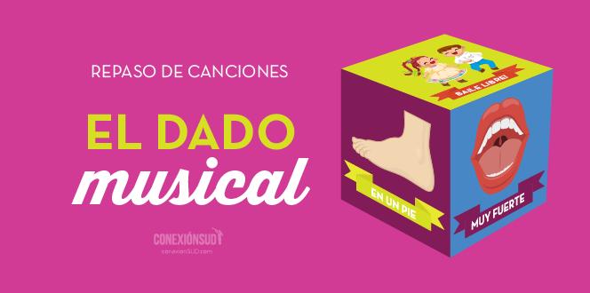 repaso de canciones el dado musical_ConexionSUD