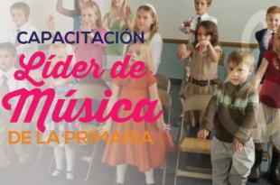 Capacitacion para la Lider de Musica de la Primaria _ Conexion SUD