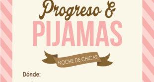Pijama Party Progreso Personal - Noche P