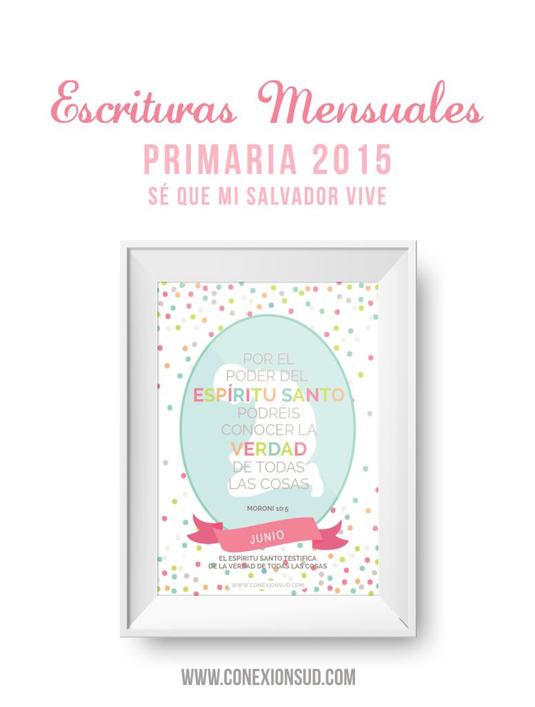 """Escrituras Mensuales Primaria 2015 """"Sé que mi Salvador vive"""""""