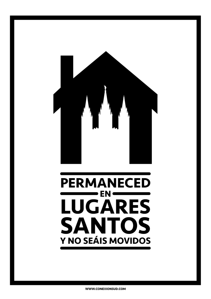 Permaneced en lugares santos y no seáis movidos
