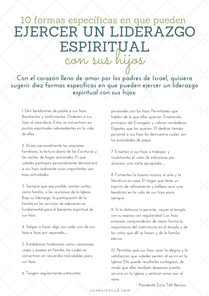diez formas específicas en que pueden ejercer un liderazgo espiritual con sus hijos