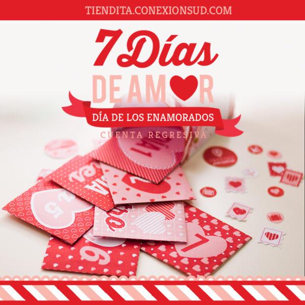 7 dias de amor - dia de los enamorados - tiendita conexion sud
