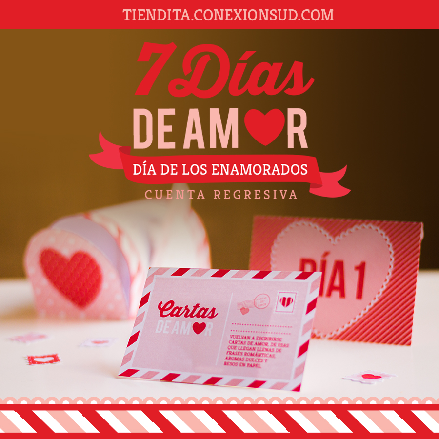 7 dias de amor - dia de los enamorados - ConexioSUD