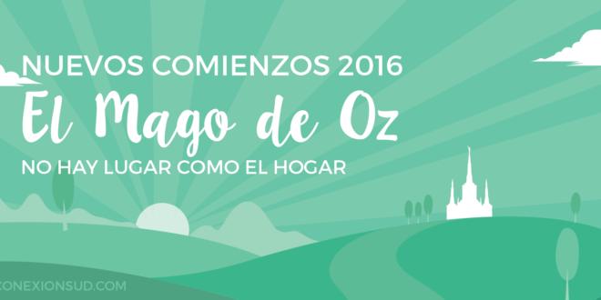 El Mago de Oz - Nuevos Comienzos 2016 - ConexionSUD