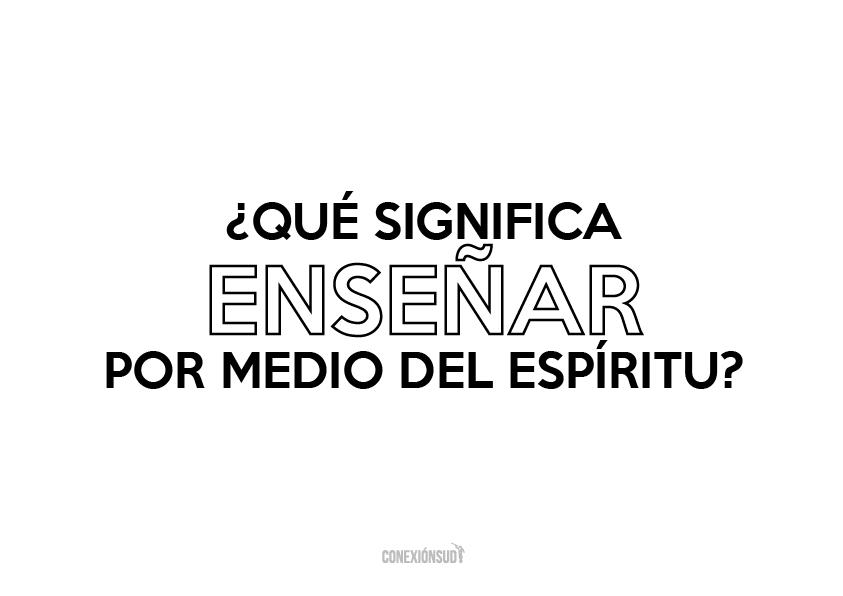 la-ensenanza-del-evangelio-conexionsud_conexion-sud-04