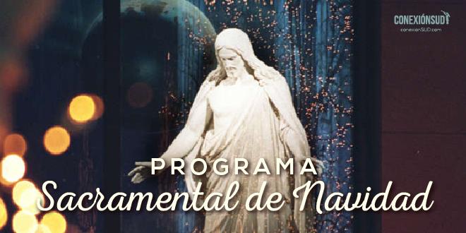 programa sacramental de navidad - Conexion SUD
