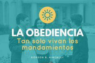 La obediencia_ Tan solo vivan los mandamientos - ConexionSUD