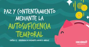 Paz y contentamiento mediante la autosuficiencia temporal_Conexion SUD-04