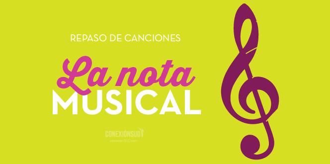 repaso de canciones la nota musical_ConexionSUD-01