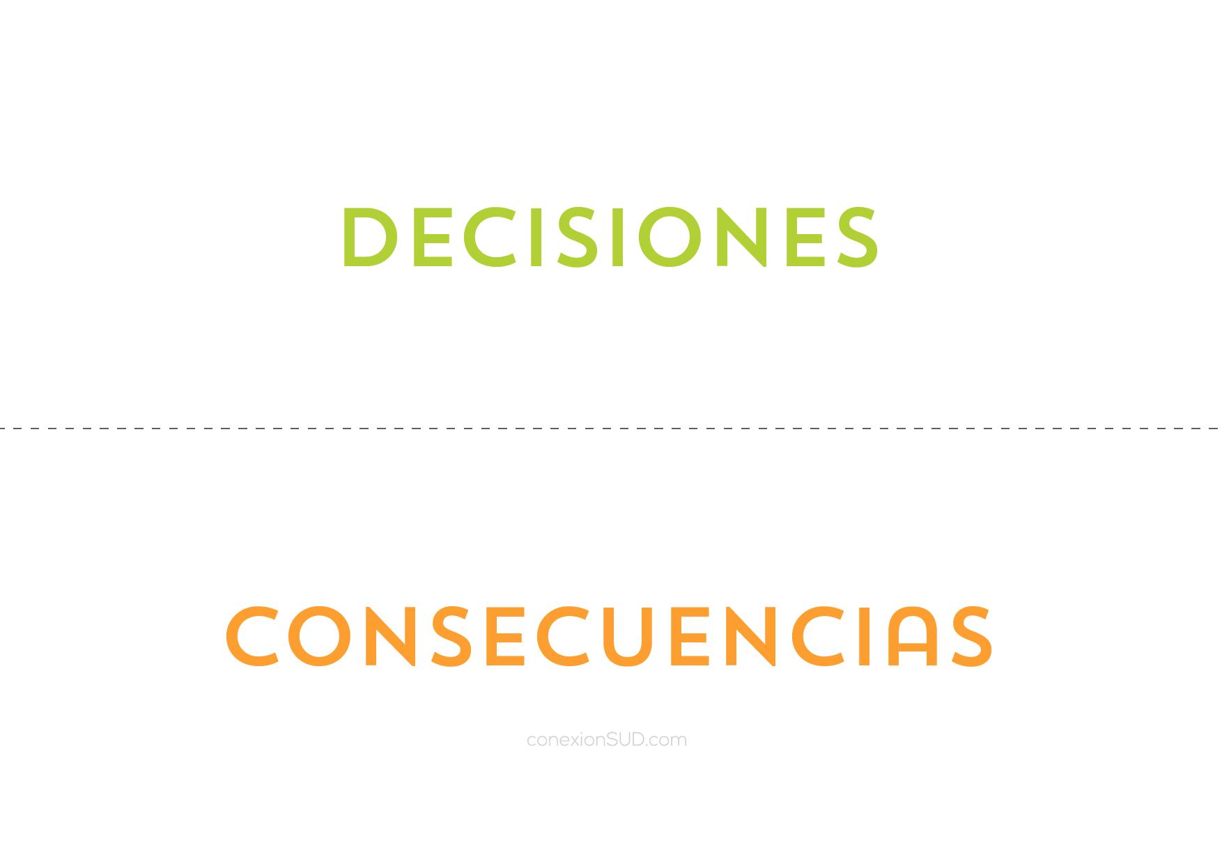 Tengo albedrio y soy responsable de mis decisiones_ConexionSUD-04_ConexionSUD-04