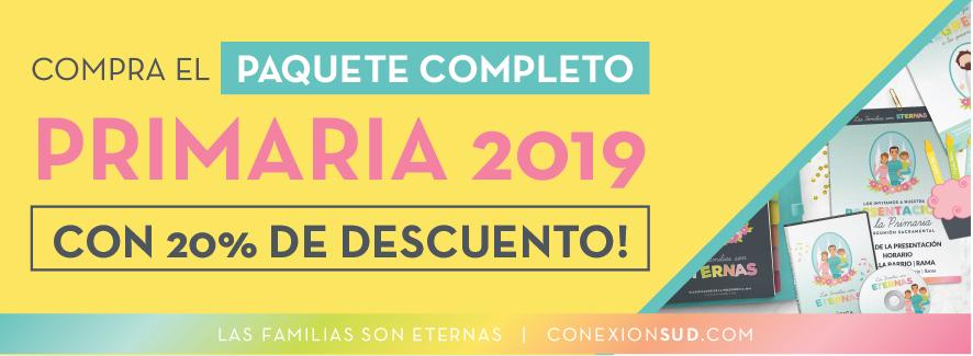 promo paquete completo Primaria 2019 - Las Familias son Eternas - ConexionSUD