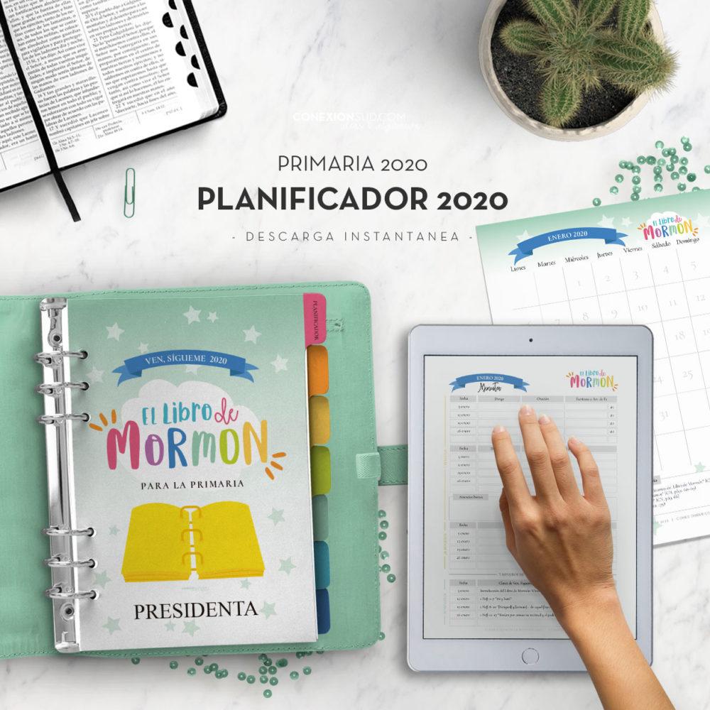 """Planificador de la Primaria 2020 - Ven, Sígueme 2020 El Libro de Mormon. Actualizado con el programa Desarrollo Personal """"Niños y Jóvenes"""""""