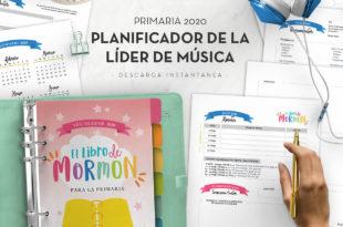 Planificador lider de Musica - Primaria 2020 - Ven Sigueme El Libro de Mormon - Conexion SUD