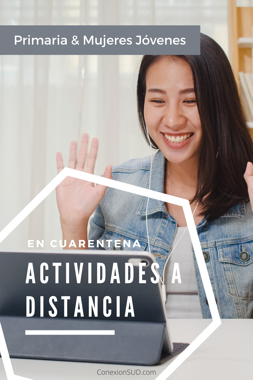 Actividades a distancia para hacer durante la cuarentena Primaria Mujeres Jovenes