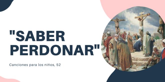 """Saber perdonar"" CN 52"