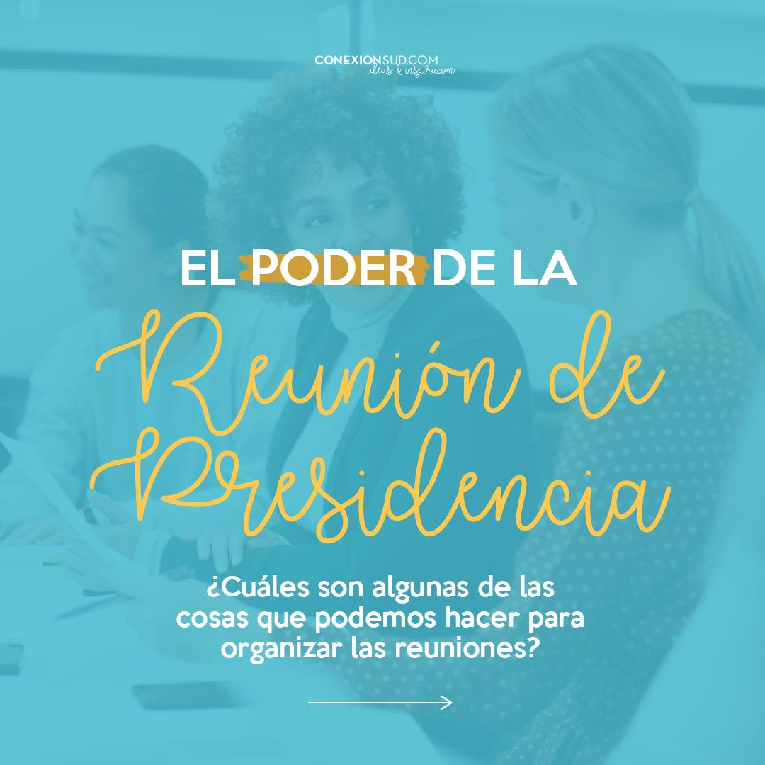 la reunion de presidencia_ConexionSUD